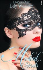 Masked Secrets, by Lily Weidner