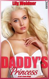 Daddy's Princess, a Lot's Cave eBook, written by Lily Weidner