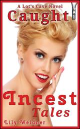 incest-tales-1-caught-thumbnail-96-dpi